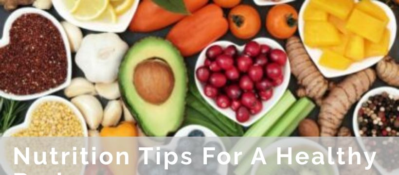 Nutrition Tips For A Healthy Body